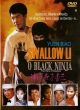 SWALLOW LI - O BLACK NINJA (dub)  t90-22
