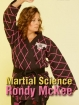 Martial Science - Rondy McKee  t216-28