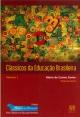 Clássicos da Educação Brasileira Volume 4 Ana Amelia Borges M Lopes e Cleide M M Melo