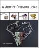 Livro A Arte de Desenhar Joias