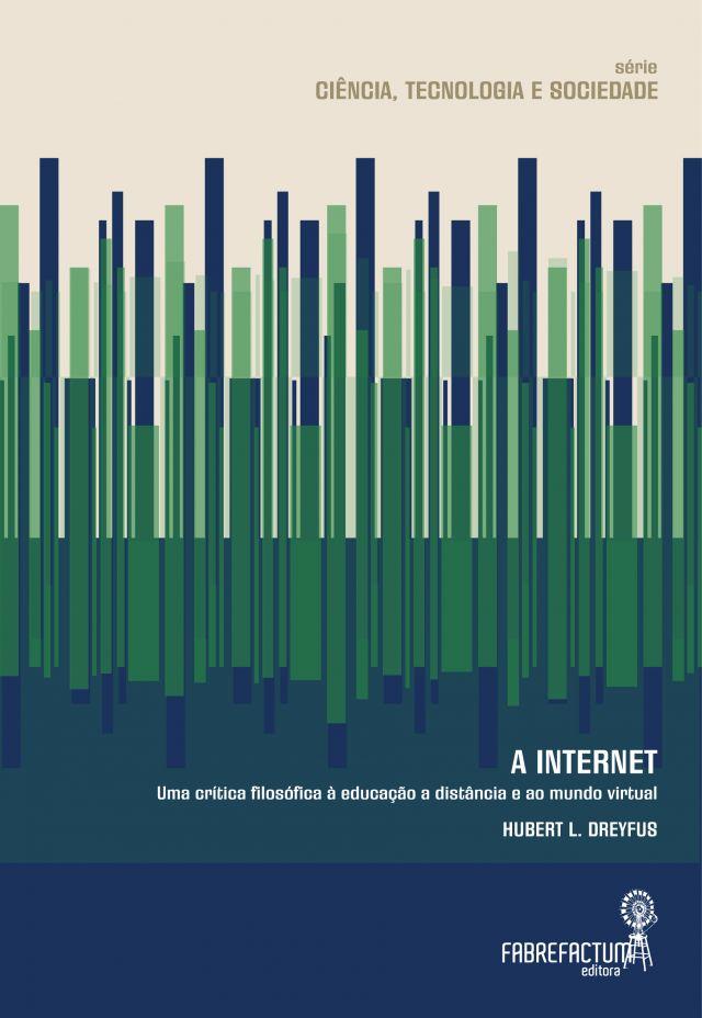 A Internet – Uma crítica filosófica à educação a distância e ao mundo virtual